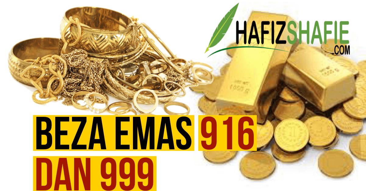 Beza Emas 916 dan 999